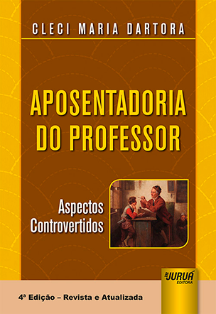 Aposentadoria do Professor - Aspectos Controvertidos